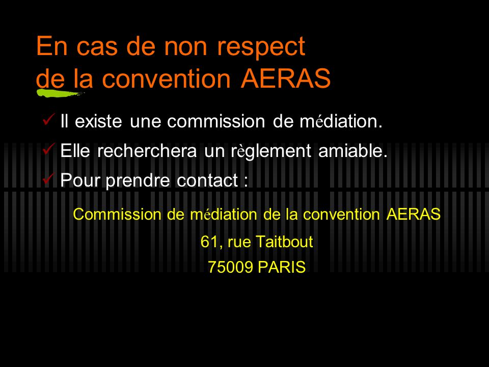 En cas de non respect de la convention AERAS