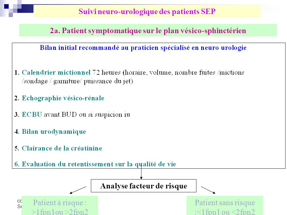 Suivi neuro-urologique des patients SEP