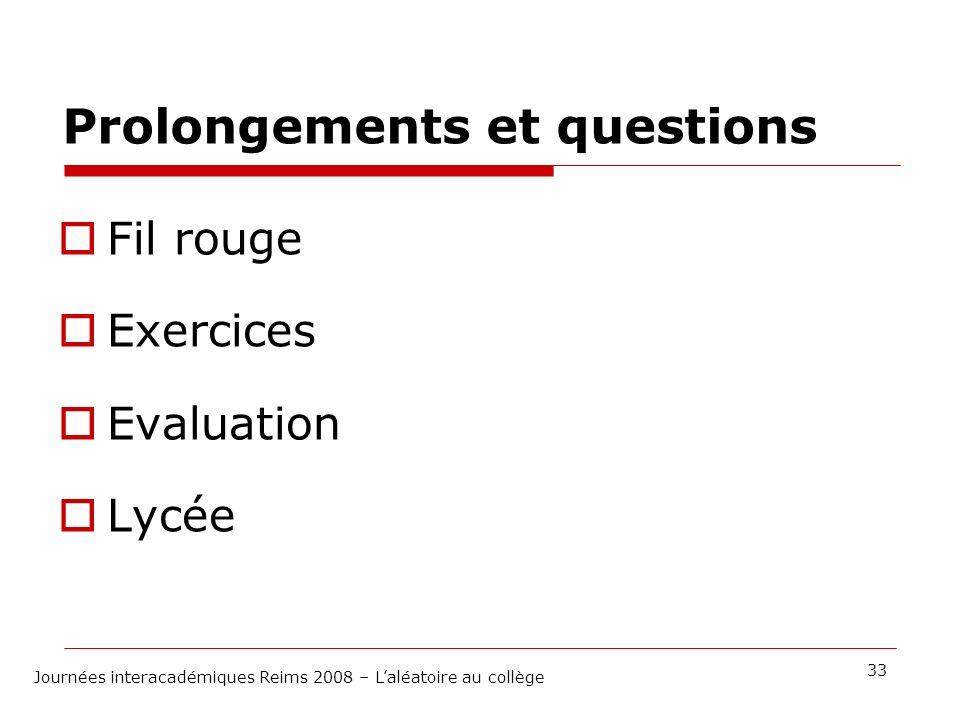 Prolongements et questions
