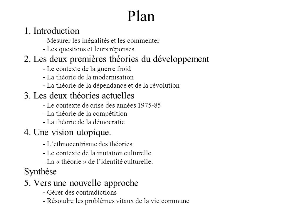 Plan 1. Introduction 2. Les deux premières théories du développement