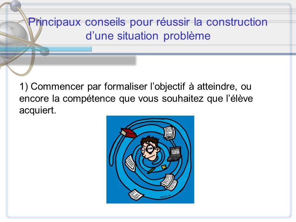 Principaux conseils pour réussir la construction d'une situation problème
