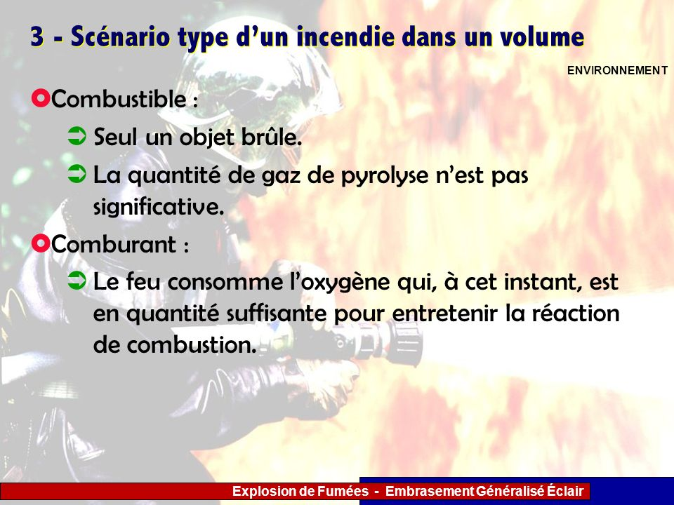3 - Scénario type d'un incendie dans un volume