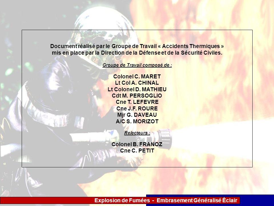 Document réalisé par le Groupe de Travail « Accidents Thermiques »