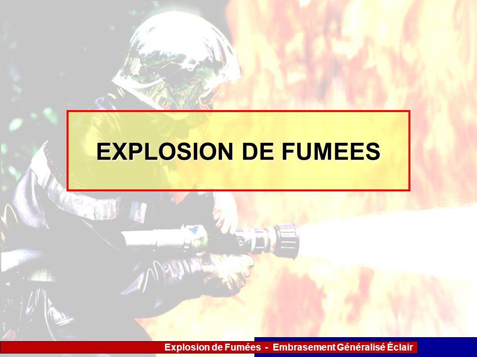 EXPLOSION DE FUMEES