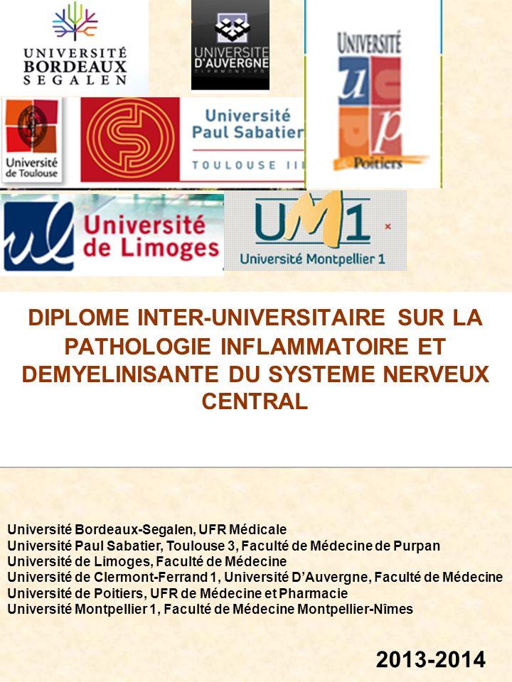 DIPLOME INTER-UNIVERSITAIRE SUR LA PATHOLOGIE INFLAMMATOIRE ET DEMYELINISANTE DU SYSTEME NERVEUX CENTRAL