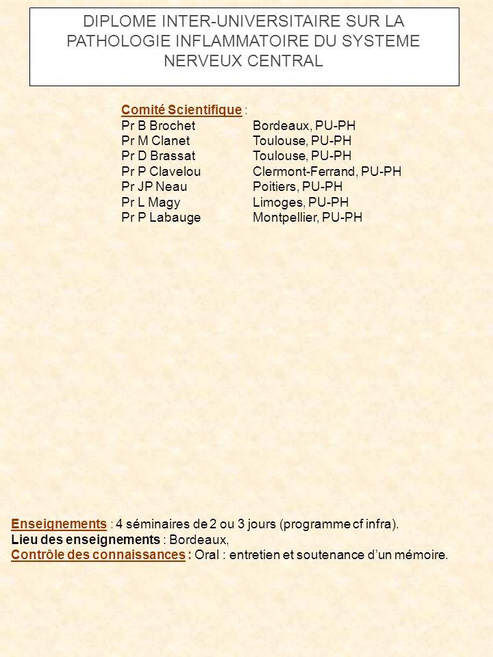 DIPLOME INTER-UNIVERSITAIRE SUR LA PATHOLOGIE INFLAMMATOIRE DU SYSTEME NERVEUX CENTRAL