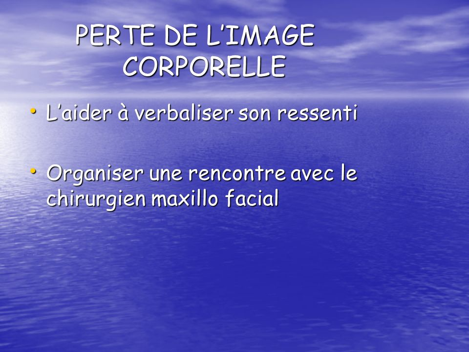 PERTE DE L'IMAGE CORPORELLE
