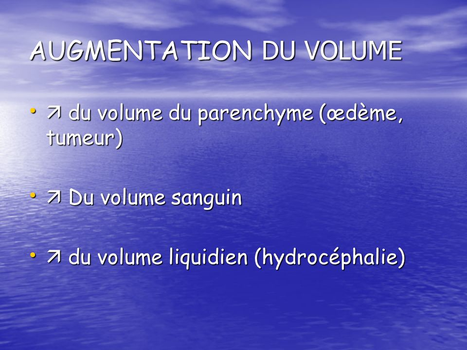 AUGMENTATION DU VOLUME