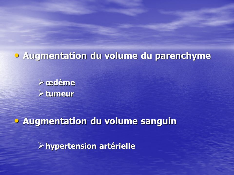 Augmentation du volume du parenchyme