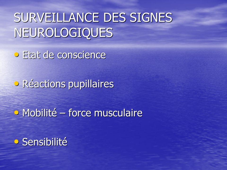 SURVEILLANCE DES SIGNES NEUROLOGIQUES