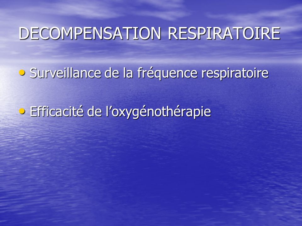 DECOMPENSATION RESPIRATOIRE
