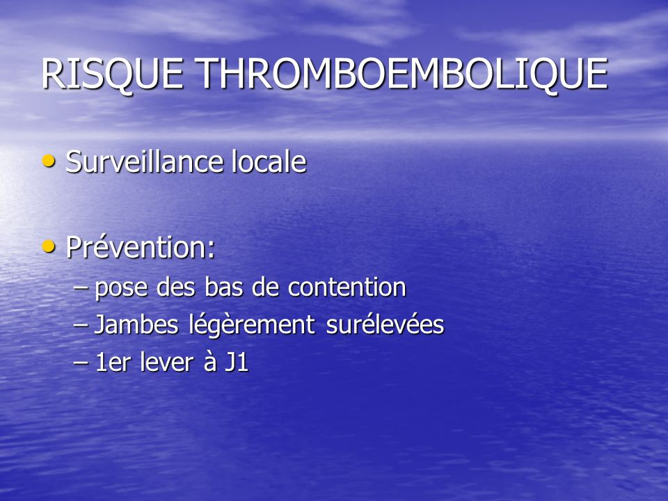 RISQUE THROMBOEMBOLIQUE