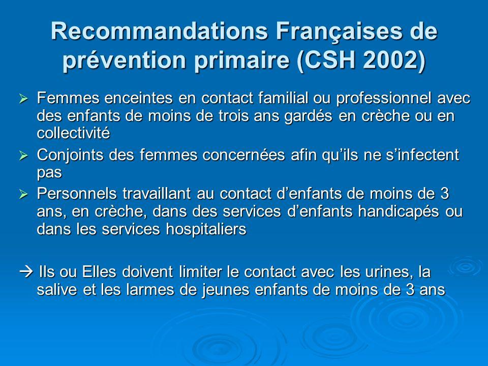 Recommandations Françaises de prévention primaire (CSH 2002)