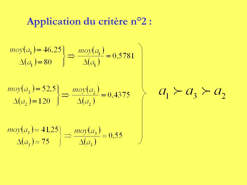Application du critère n°2 :