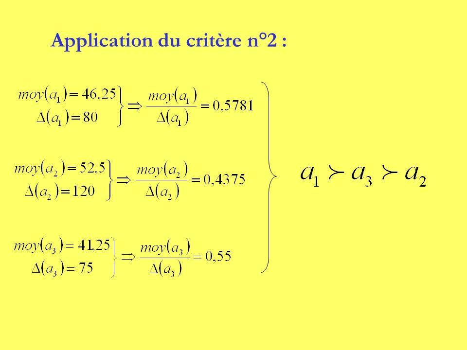 Application du critère n°2 :