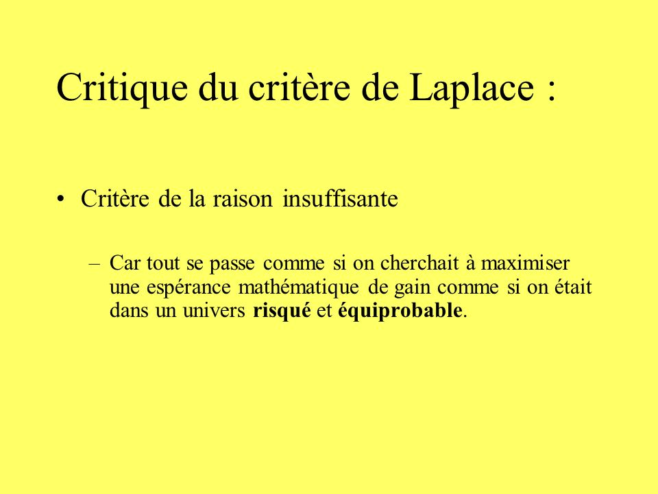 Critique du critère de Laplace :