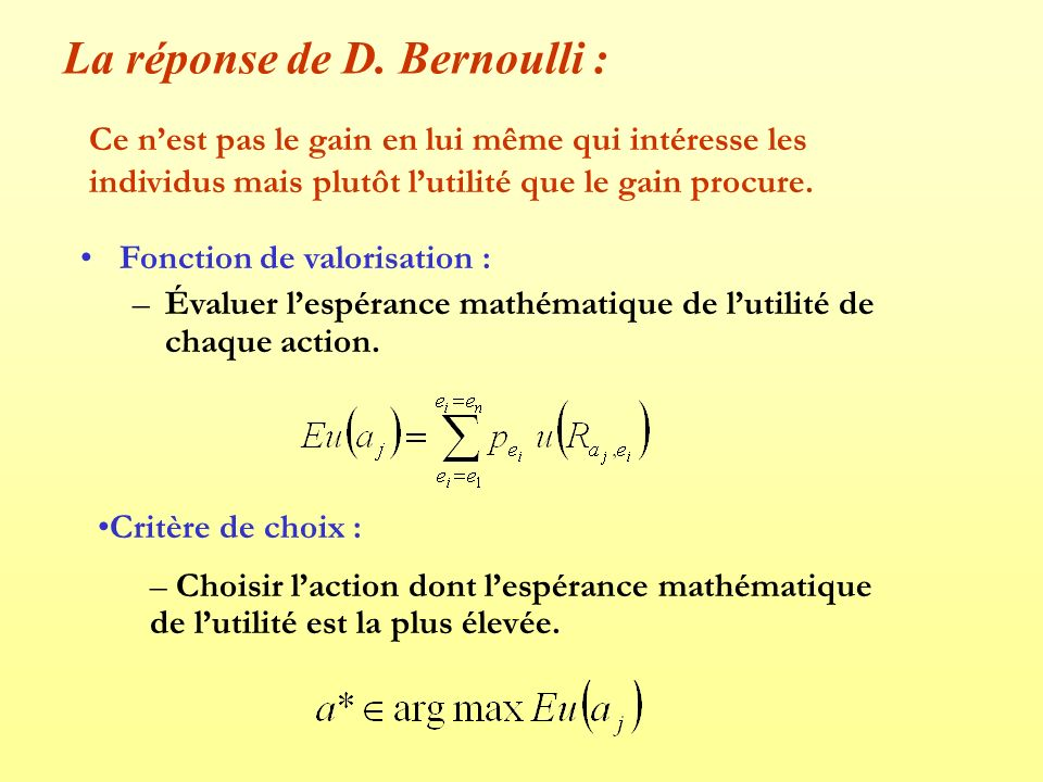 La réponse de D. Bernoulli :