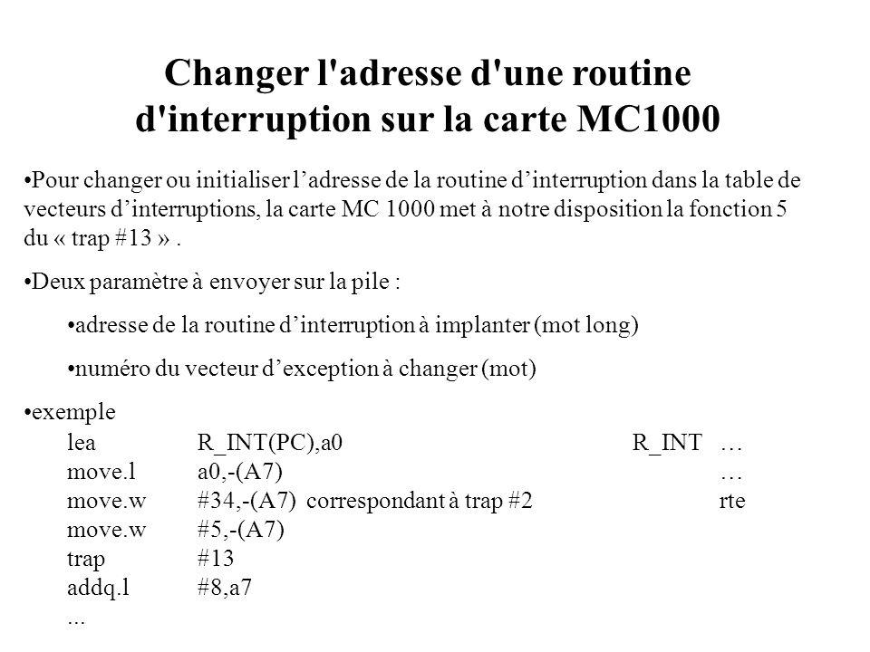 Changer l adresse d une routine d interruption sur la carte MC1000
