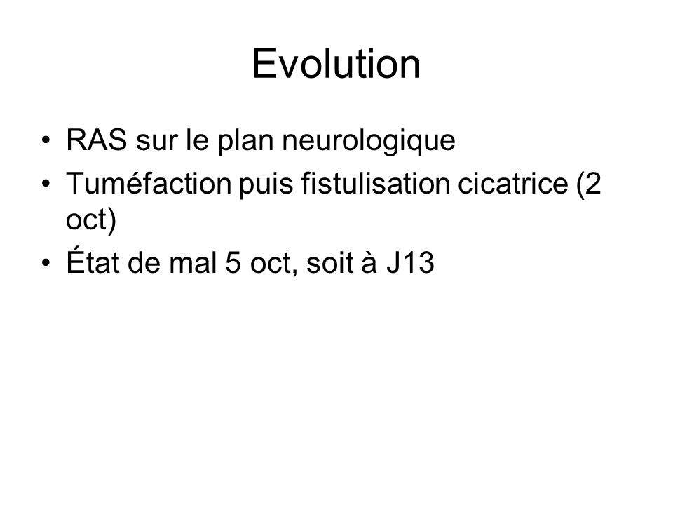Evolution RAS sur le plan neurologique