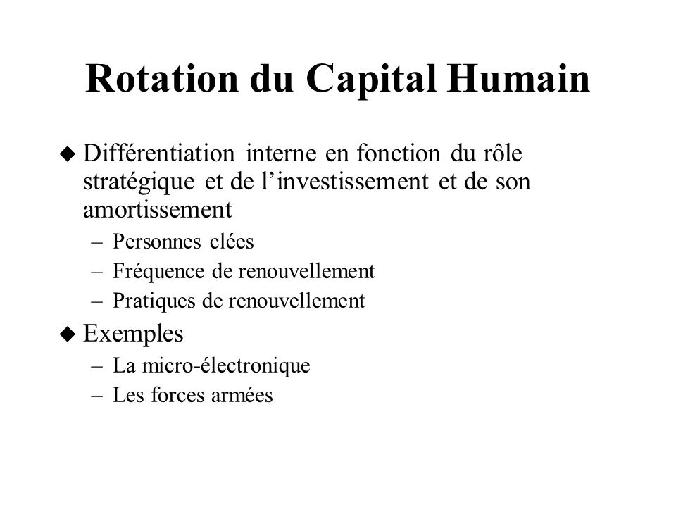 Rotation du Capital Humain