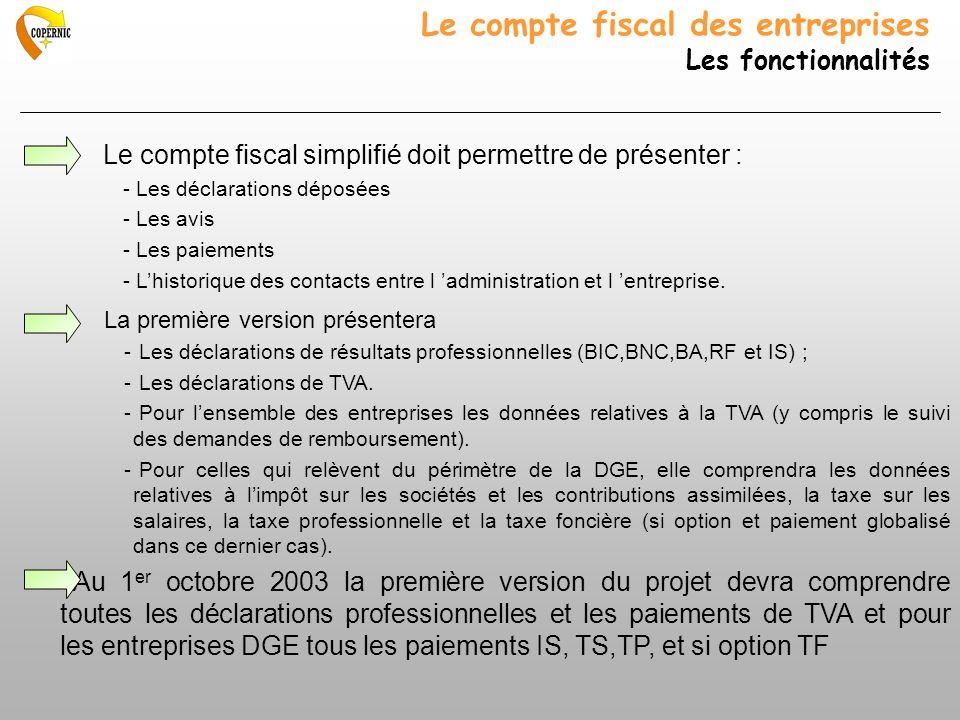 Le compte fiscal des entreprises Les fonctionnalités