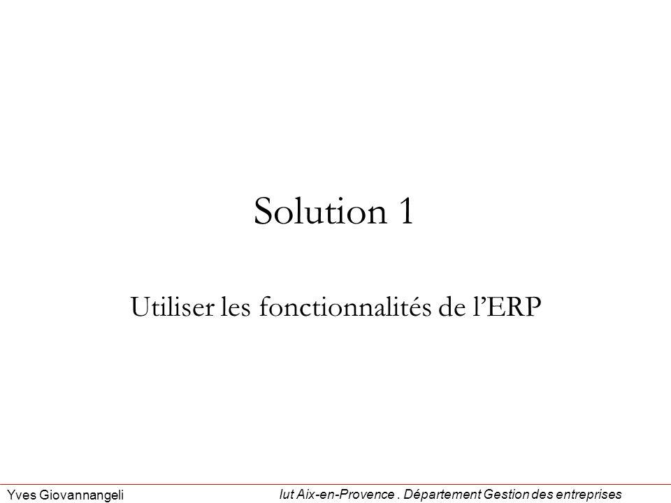 Utiliser les fonctionnalités de l'ERP