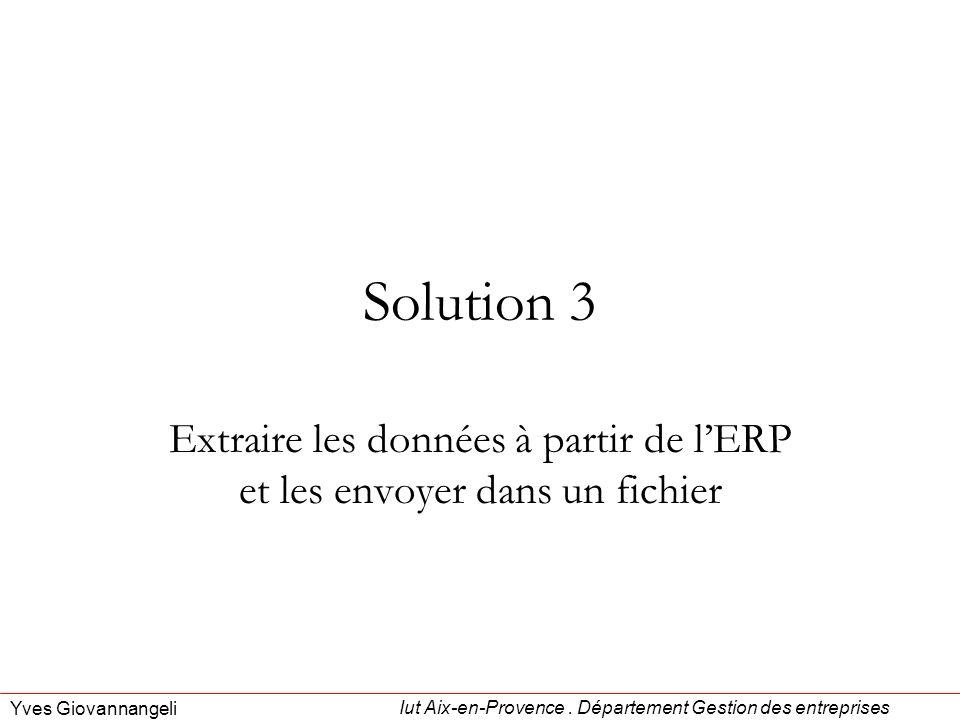 Extraire les données à partir de l'ERP et les envoyer dans un fichier