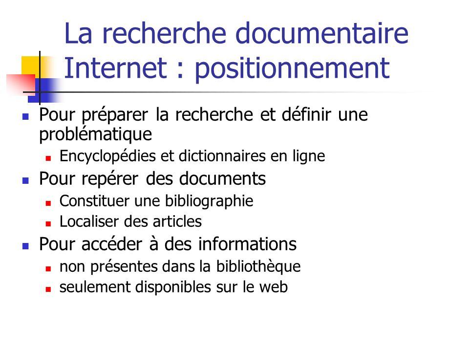 La recherche documentaire Internet : positionnement