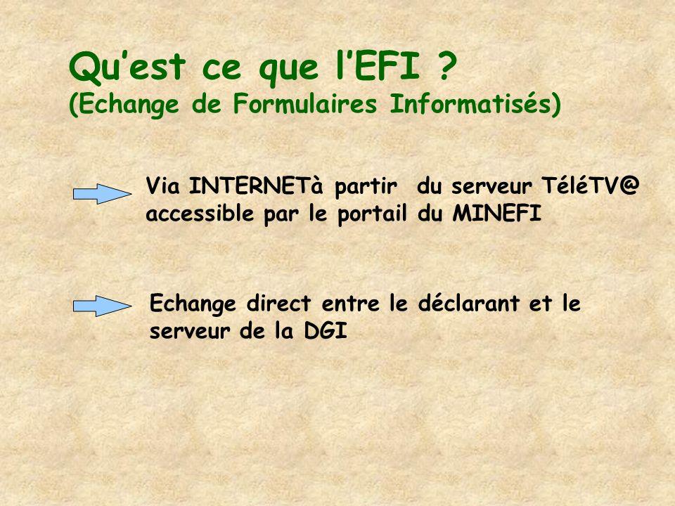 Qu'est ce que l'EFI (Echange de Formulaires Informatisés)