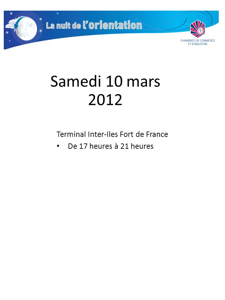 Samedi 10 mars 2012 Terminal Inter-Iles Fort de France