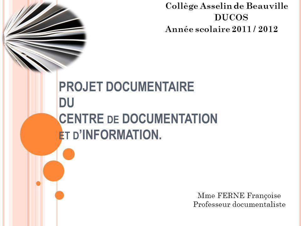 PROJET DOCUMENTAIRE DU CENTRE de DOCUMENTATION et d'INFORMATION.