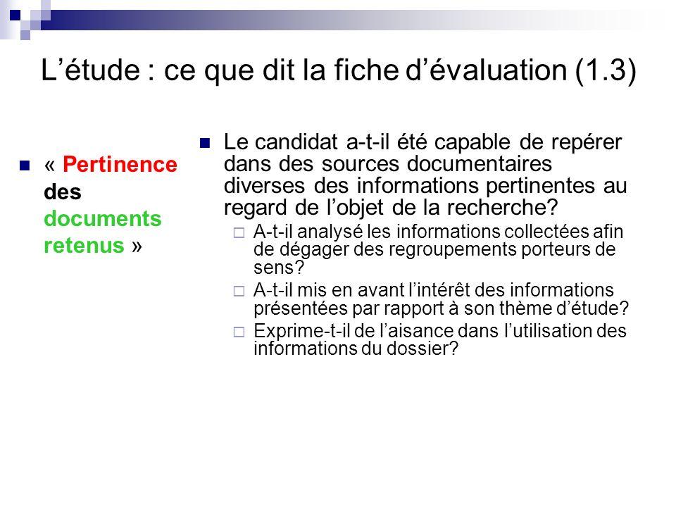 L'étude : ce que dit la fiche d'évaluation (1.3)