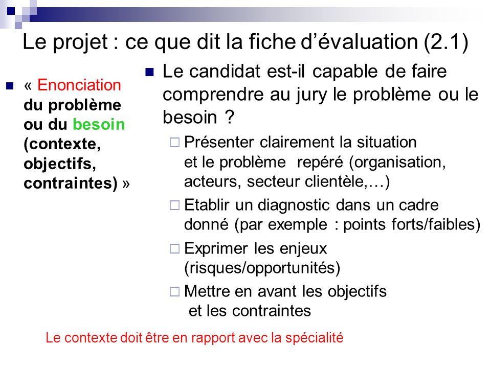 Le projet : ce que dit la fiche d'évaluation (2.1)