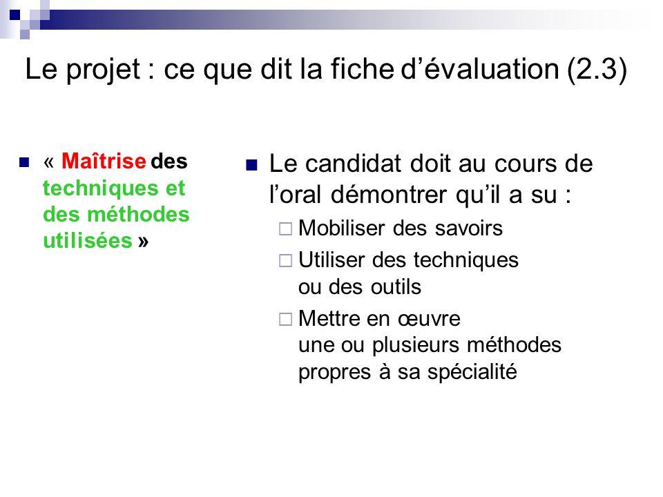 Le projet : ce que dit la fiche d'évaluation (2.3)