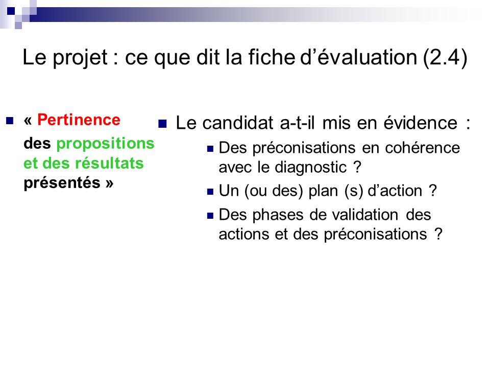 Le projet : ce que dit la fiche d'évaluation (2.4)