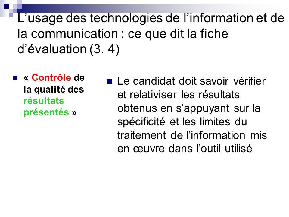 L'usage des technologies de l'information et de la communication : ce que dit la fiche d'évaluation (3. 4)