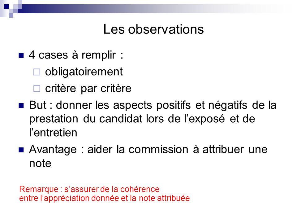 Les observations 4 cases à remplir : obligatoirement