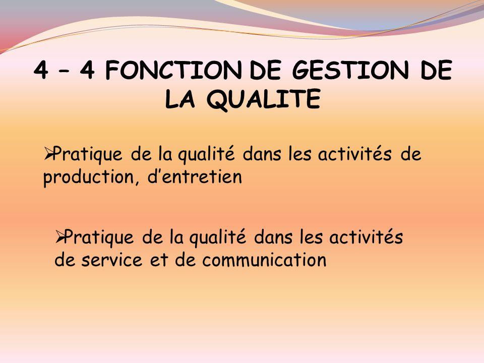4 – 4 FONCTION DE GESTION DE LA QUALITE