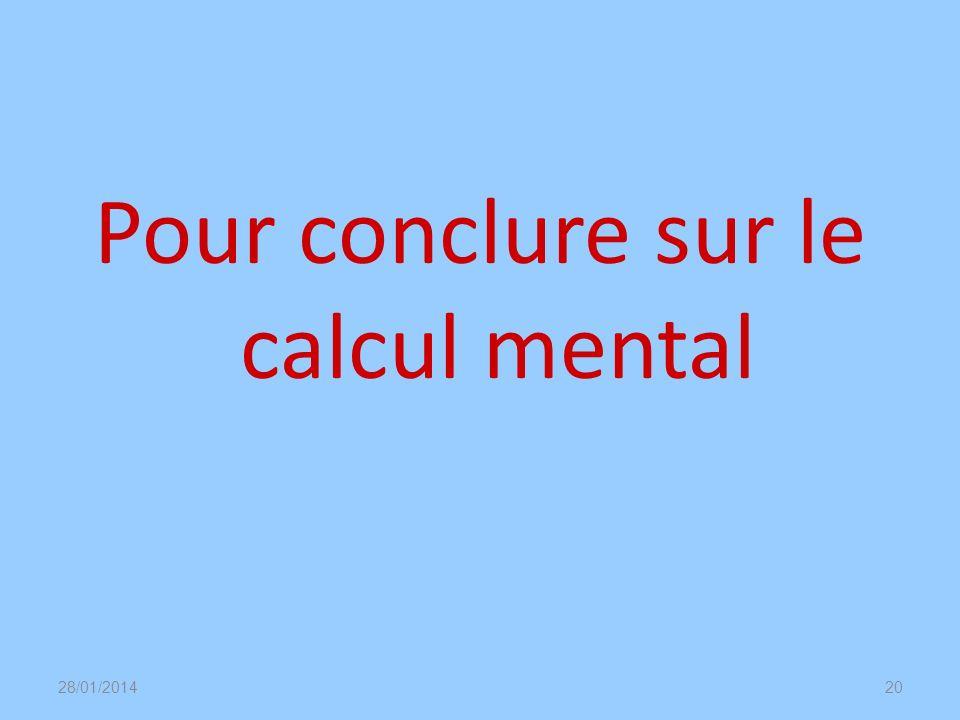 Pour conclure sur le calcul mental