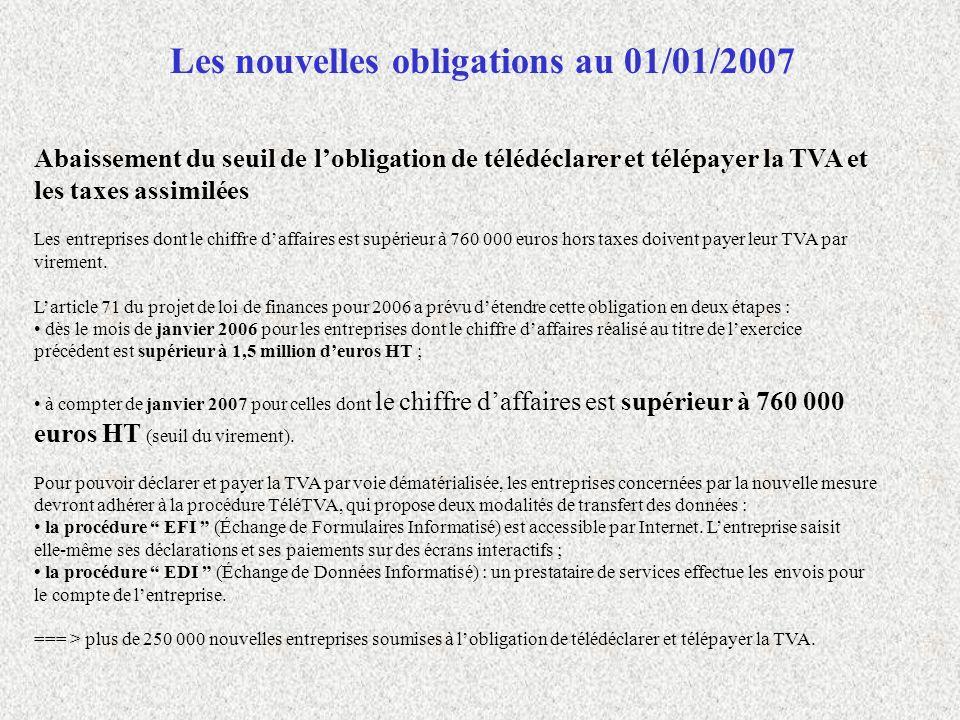Les nouvelles obligations au 01/01/2007