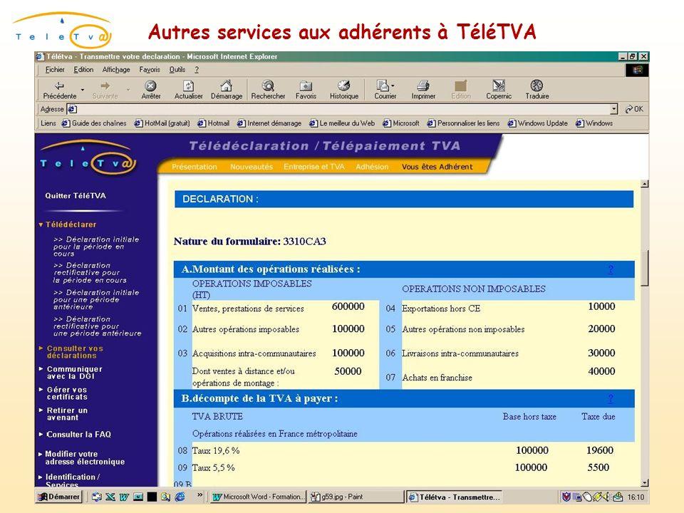 Autres services aux adhérents à TéléTVA