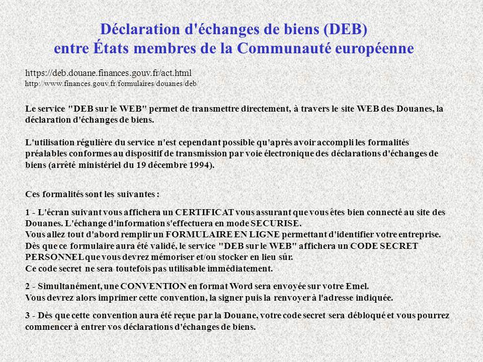 Déclaration d échanges de biens (DEB) entre États membres de la Communauté européenne