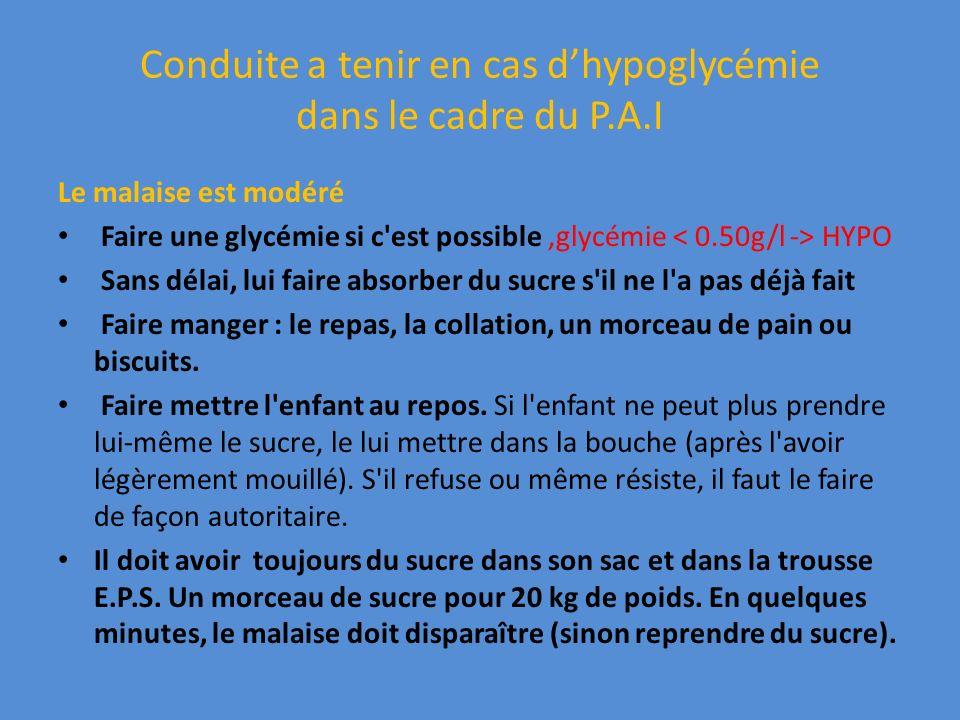 Conduite a tenir en cas d'hypoglycémie dans le cadre du P.A.I