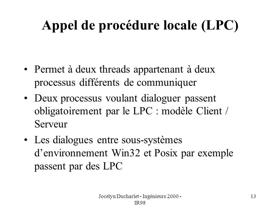 Appel de procédure locale (LPC)