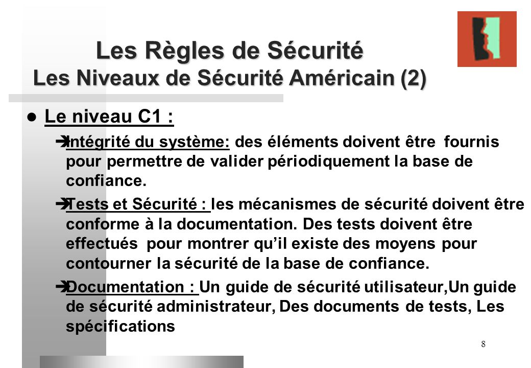 Les Règles de Sécurité Les Niveaux de Sécurité Américain (2)