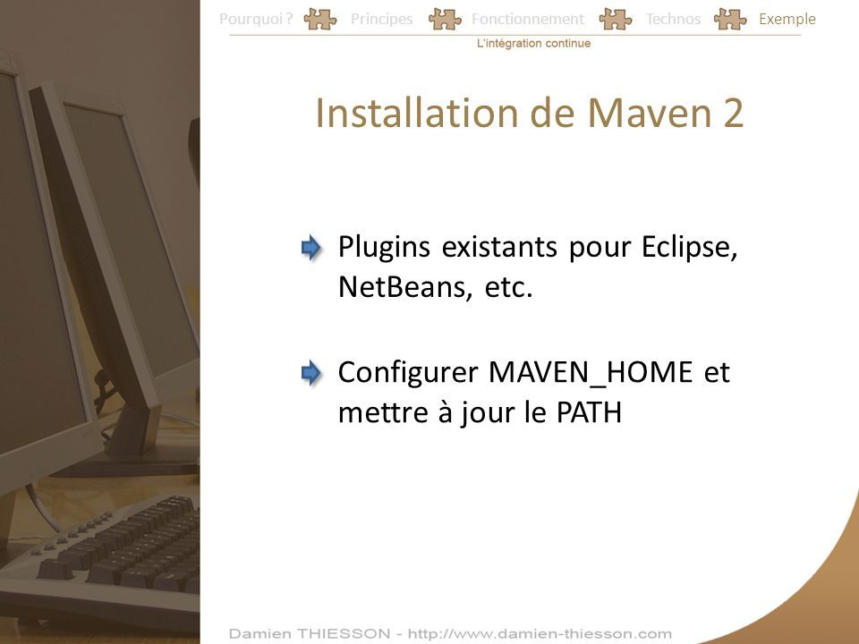 Installation de Maven 2 Plugins existants pour Eclipse, NetBeans, etc.