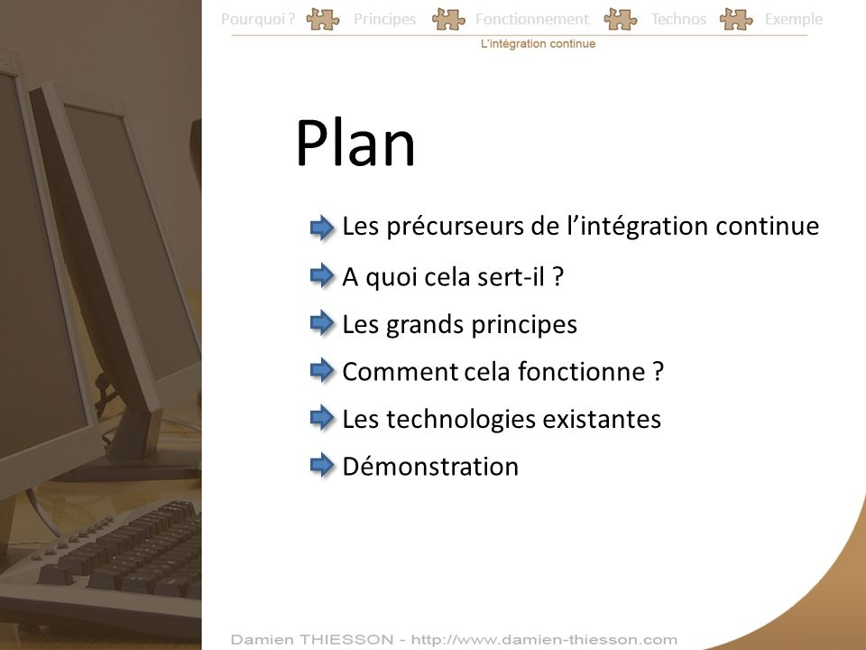 Plan Les précurseurs de l'intégration continue A quoi cela sert-il
