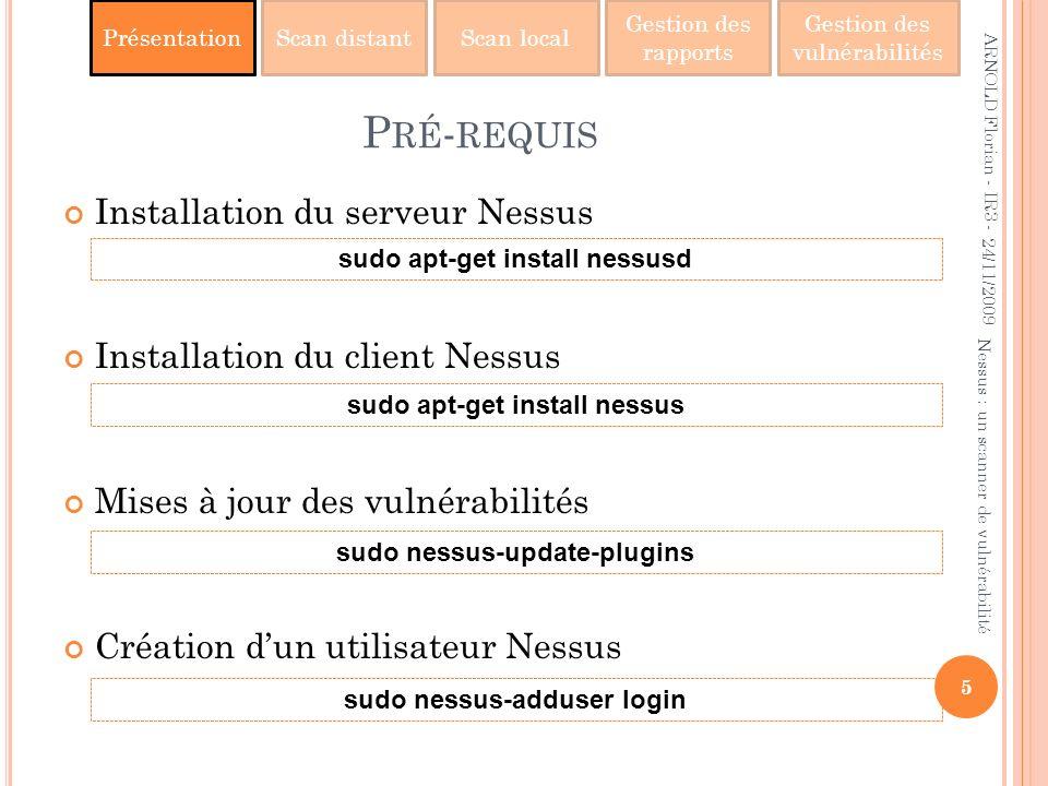 Pré-requis Installation du serveur Nessus