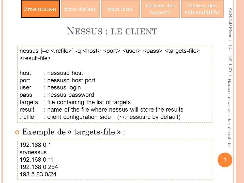 Nessus : le client Exemple de « targets-file » :