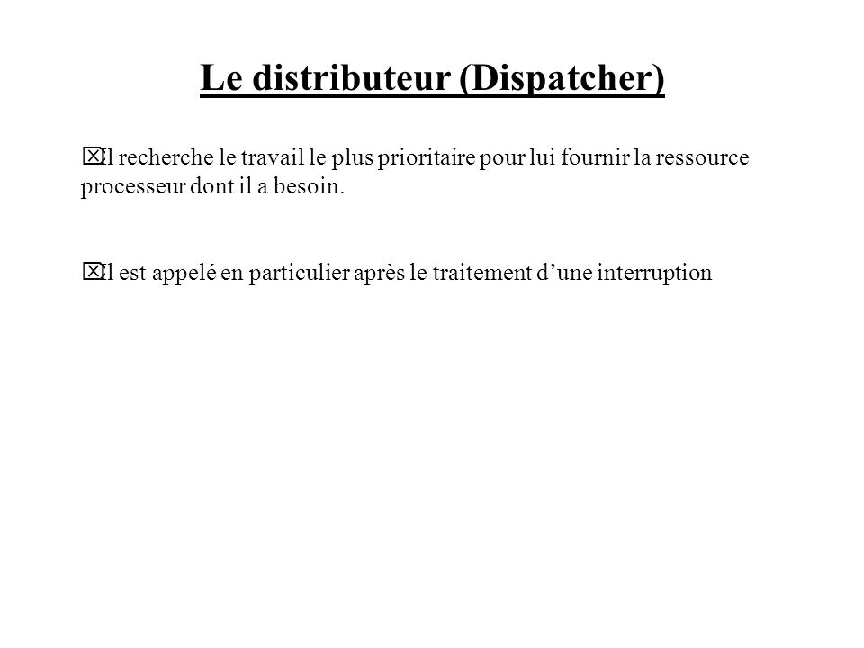 Le distributeur (Dispatcher)
